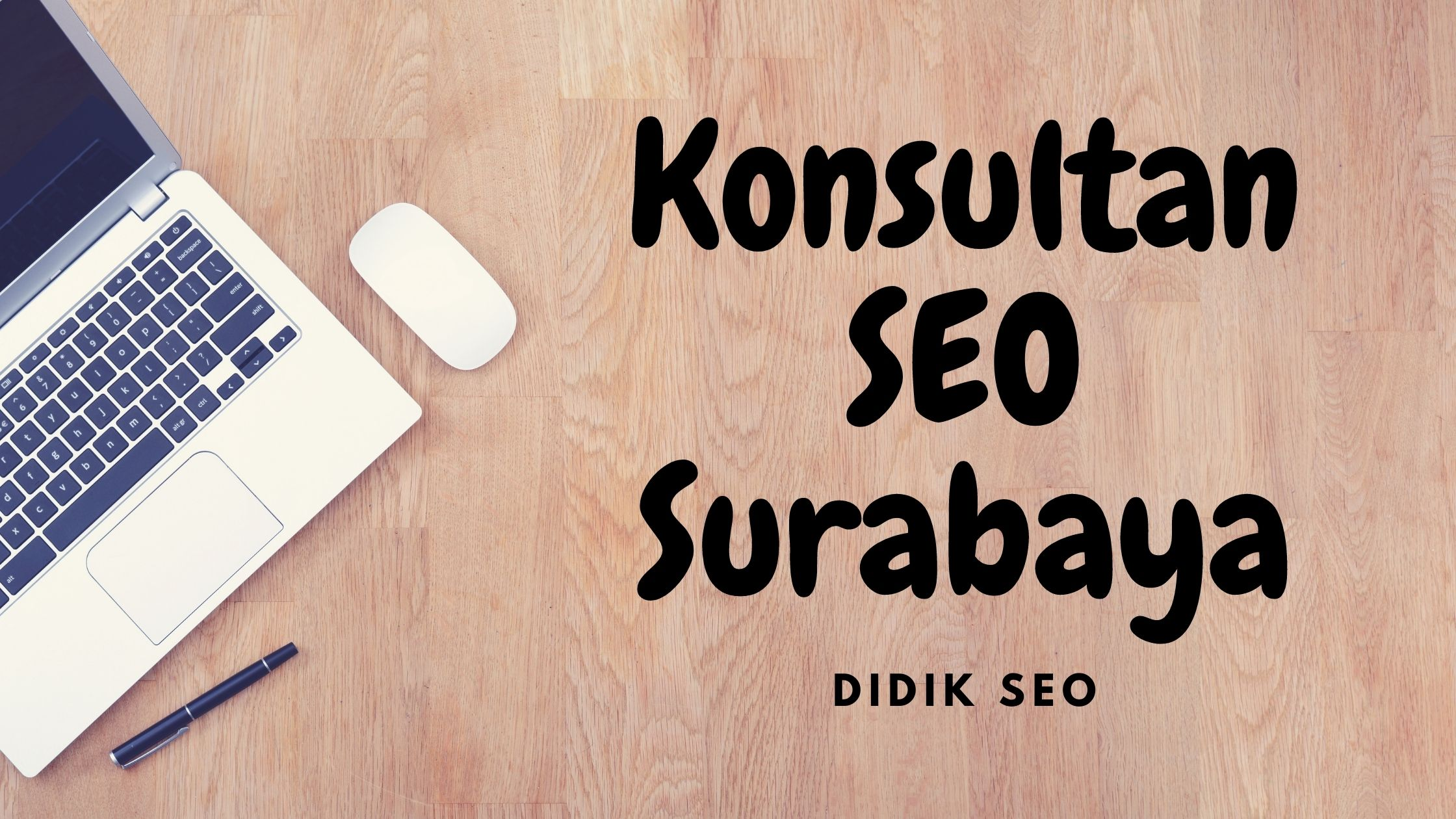 Konsultan SEO Surabaya