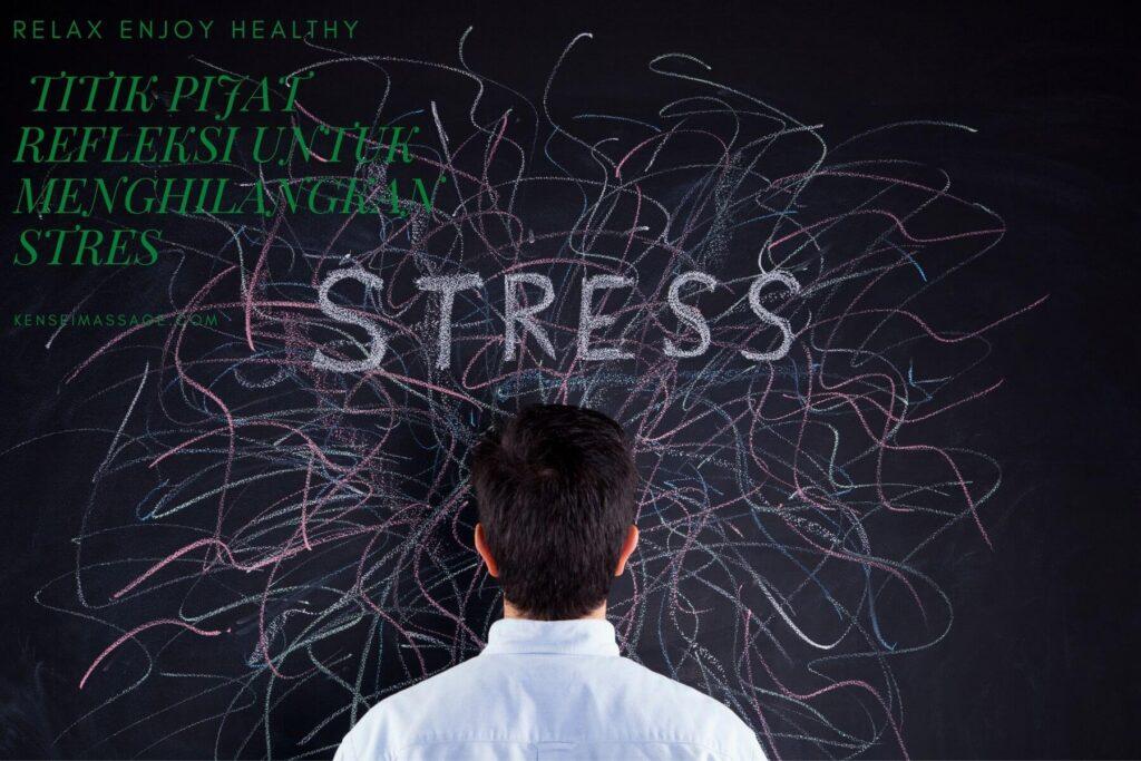 Titik Pijat Refleksi Untuk Menghilangkan Stres