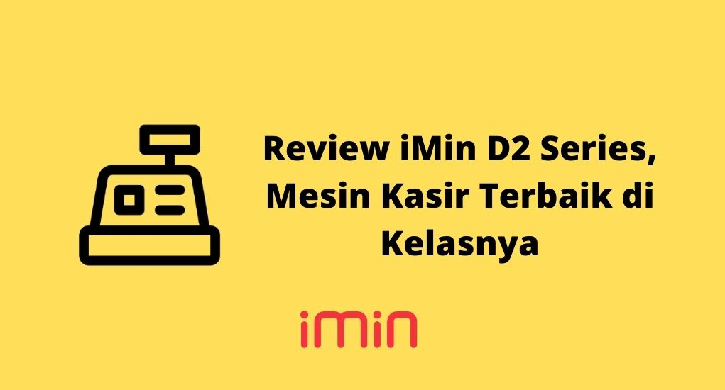 Review iMin D2 Series